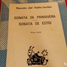 Libros de segunda mano: SONATA DE PRIMAVERA, SONATA DE ESTIO DE VALLE INCLÁN. Lote 210789425