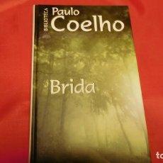 Libros de segunda mano: BRIDA. DE PAOLO COELHO. Lote 210794554