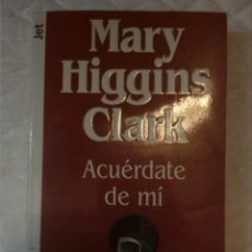 Libros de segunda mano: ACUÉRDATE DE MÍ. MARY HIGGINS CLARK. PLAZA Y JANES. 1994.. Lote 210798242