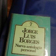 Libros de segunda mano: NUEVA ANTOLOGIA PERSONAL: POESIA, PROSAS, RELATOS, ENSAYOS, JORGE LUIS BORGES. Lote 211580779