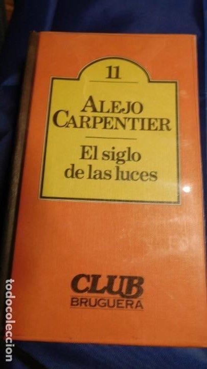 EL SIGLO DE LAS LUCES, ALEJO CARPENTIER (Libros de Segunda Mano (posteriores a 1936) - Literatura - Narrativa - Novela Romántica)