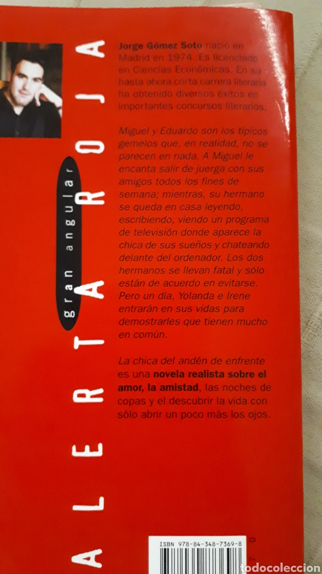 Libros de segunda mano: LA CHICA DEL ANDÉN DE ENFRENTE - JORGE GÓMEZ SOTO - Foto 2 - 211582029
