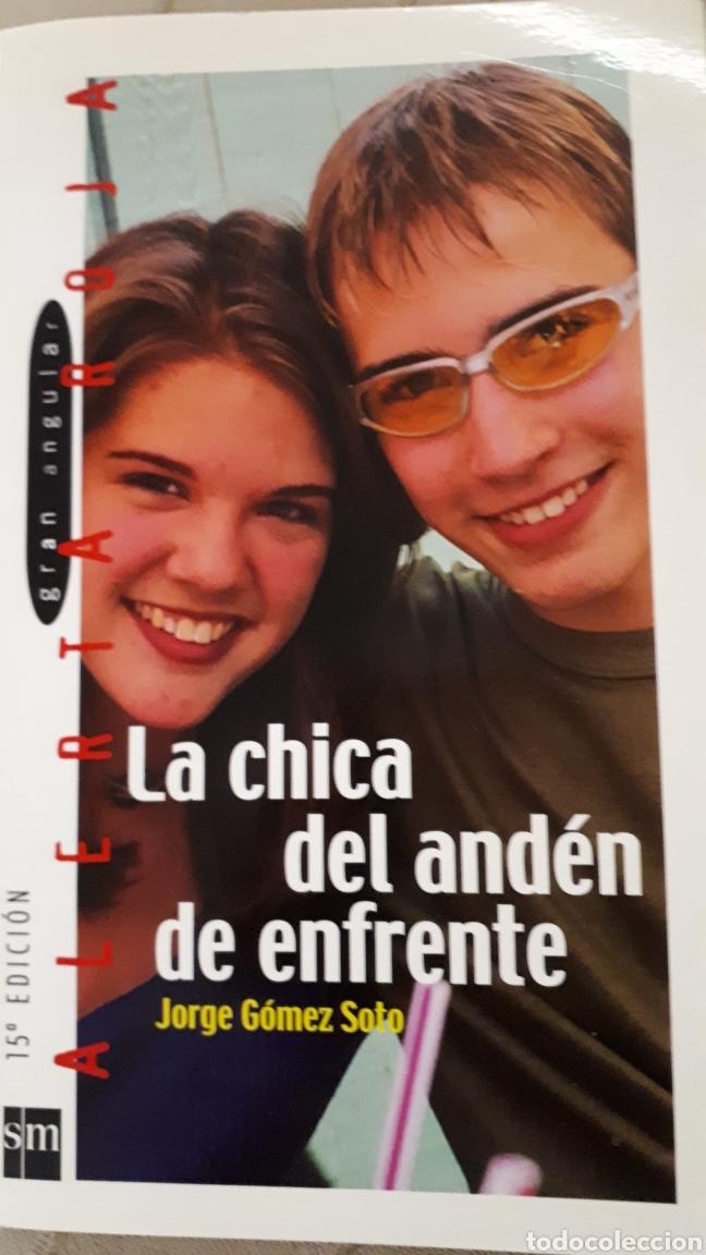 LA CHICA DEL ANDÉN DE ENFRENTE - JORGE GÓMEZ SOTO (Libros de Segunda Mano (posteriores a 1936) - Literatura - Narrativa - Novela Romántica)
