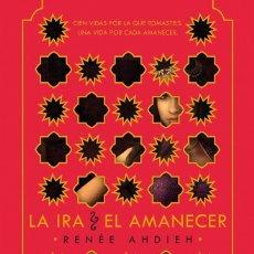 Libros de segunda mano: LA IRA Y EL AMANECER. Lote 211616151