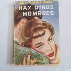 Libros de segunda mano: HAY OTROS HOMBRES - LUISA MARIA LINARES - TDK65. Lote 211618747
