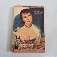 Libros de segunda mano: LA CASTELLANA DE SHENSTONE - FLORENCIA BARCLAI - TDK65. Lote 211619161