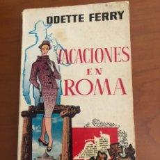 """Libros de segunda mano: LIBRO DE BOLSILLO """"VACACIONES EN ROMA"""" 1958. Lote 212631338"""