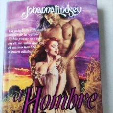 Libros de segunda mano: EL HOMBRE DE MIS SUEÑOS. JOHANNA LINDSEY. VERGARA.. Lote 212978577
