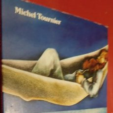 Libros de segunda mano: VIERNES O LA VIDA SALVAJE ,MICHEL TOURNIER, EDITORIAL: NOGUER, 1984. Lote 213393535
