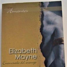 """Libros de segunda mano: ELIZABETH MAYNE - ENAMORADA DEL ENEMIGO """"HIGHLANDERS"""" -EDITORIAL HARLEQUIN IBÉRICA -TAMAÑO BOLSILLO. Lote 214042535"""