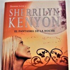"""Libros de segunda mano: SHERRILYN KENYON - EL FANTASMA DE LA NOCHE """"PARANORMAL"""" - LIBROS ATRIL - 1º EDICIÓN 2009. Lote 214043792"""
