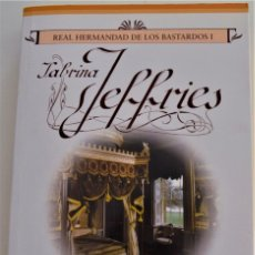 """Libros de segunda mano: SABRINA JEFFRIES - EN LA CAMA CON EL PRÍNCIPE """"REAL HERMANDAD DE LOS BASTARDOS I"""". Lote 214044250"""