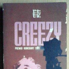 Libros de segunda mano: CREEZY (FÉLICIEN MARCEAU) PLAZA Y JANÉS ROTATIVA 1974 EDICIÓN ESPECIAL PARA OBSEQUIO.. Lote 214476603