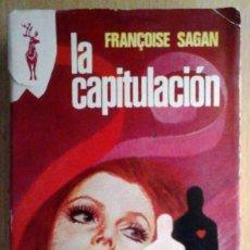 Libros de segunda mano: LA CAPITULACIÓN (FRANÇOISE SAGAN) PLAZA Y JANÉS RENO 1975. Lote 214510836