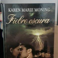 Libros de segunda mano: FIEBRE OSCURA - KAREN MARIE MONING. Lote 214617447