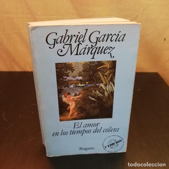 EL AMOR EN TIEMPOS DE CÓLERA - 1A EDICIÓN 1985 - GABRIEL GARCÍA MARQUEZ - ED. BRUGERA (Libros de Segunda Mano (posteriores a 1936) - Literatura - Narrativa - Novela Romántica)