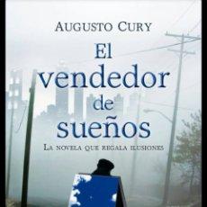 Libros de segunda mano: EL VENDEDOR DE SUEÑOS: LA NOVELA QUE REGALA ILUSIONES AUGUSTO CURY. Lote 215772408