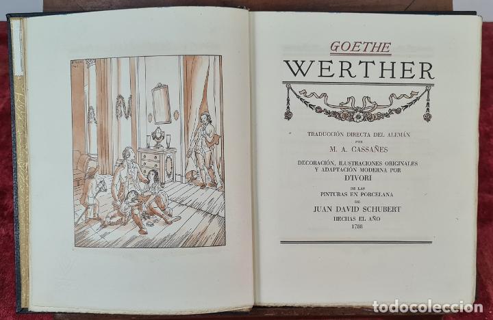 LAS DESVENTURAS DEL JOVEN WERTHER. GOETHE. EDIT. JUAN VILA. 1945. (Libros de Segunda Mano (posteriores a 1936) - Literatura - Narrativa - Novela Romántica)