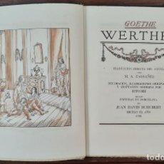 Libros de segunda mano: LAS DESVENTURAS DEL JOVEN WERTHER. GOETHE. EDIT. JUAN VILA. 1945.. Lote 217218650