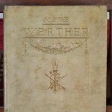 Libros de segunda mano: LAS DESVENTURAS DEL JOVEN WERTHER. GOETHE. EDIT. JUAN VILA. 1945.. Lote 217225970