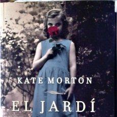 Libros de segunda mano: KATE MORTON - EL JARDÍ OBLIDAT (CATALÁN). Lote 218191451