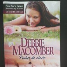 Libros de segunda mano: NUBES DE OTOÑO - DEBBIE MACOMBER. Lote 218198585