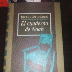 Libros de segunda mano: EL CUADERNO DE NOAH - NICHOLAS SPARKS - CIRCULO DE LECTORES. Lote 218205140