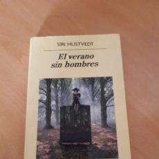 Libros de segunda mano: EL VERANO SIN HOMBRES, SIRI HUSTVEDT. Lote 218326176