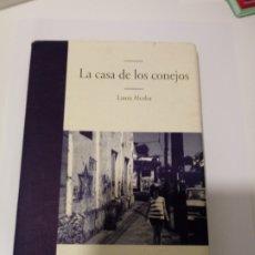 Libros de segunda mano: LA CASA DE LOS CONEJOS DE LAURA ALCOBA .NOVELA EDHASA 2008. Lote 218411035
