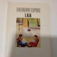 Libros de segunda mano: LAIA DE SALVADOR ESPRIU.ENCATALAN.EDICIONS 62.1992. Lote 218412207
