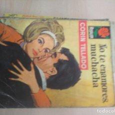 Libros de segunda mano: ROSAURA Nº 784 EDI. BRUGUERA 1964 - CORIN TELLADO - NO TE ENAMORES MUCHACHA. Lote 218759340