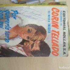 Libros de segunda mano: NOVELA ROMANTICA - CORIN TELLADO - COL. SERIE INEDITA - POR QUERERLA TANTO SOY ASI - Nº 24. Lote 218761453