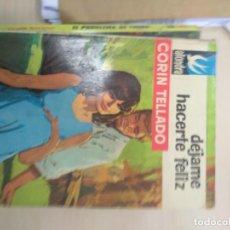 Libros de segunda mano: DEJAME HACERTE FELIZ - CORIN TELLADO - ALONDRA Nº 636 - BRUGUERA 1965. Lote 218761545
