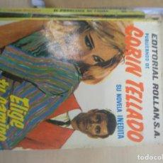 Libros de segunda mano: CORÍN TELLADO INEDITA. Nº 44. ELIGE TU CAMINO. ROLLÁN. Lote 218762423