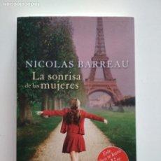 Libros de segunda mano: LA SONRISA DE LAS MUJERES - NICOLAS BARREAU. Lote 218999563