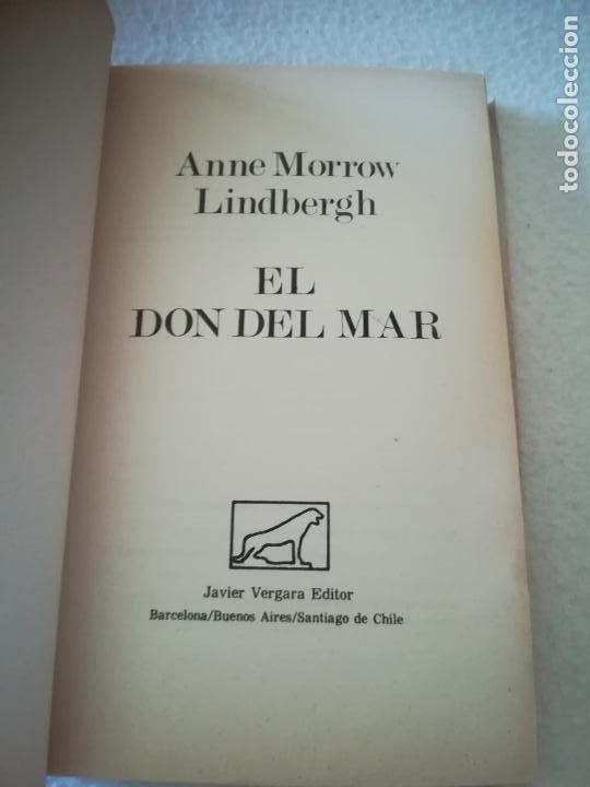 Libros de segunda mano: EL DON DEL MAR. ANNE MORROW LINDBERGH. 1977. JAVIER VERGARA EDITOR. 169. PAGINAS - Foto 2 - 219648098