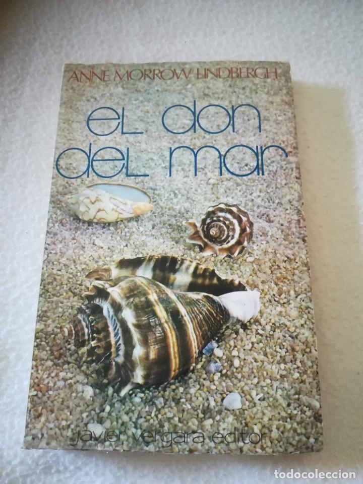 EL DON DEL MAR. ANNE MORROW LINDBERGH. 1977. JAVIER VERGARA EDITOR. 169. PAGINAS (Libros de Segunda Mano (posteriores a 1936) - Literatura - Narrativa - Novela Romántica)