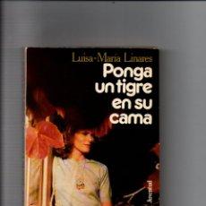 Libros de segunda mano: PONGA UN TIGRE EN SU CAMA. LUISA-MARIA LINARES. EDITORIAL JUVENTUD, 1ª EDICION 1983. Lote 221585810