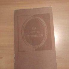 Libros de segunda mano: LA HISTORIA INTERMINABLE. Lote 221799381