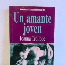 Libros de segunda mano: UN AMANTE JOVEN - JOANNA TROLLOPE. Lote 221948087