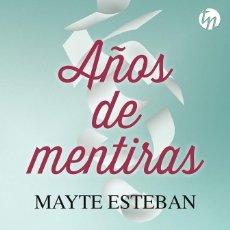 Libros de segunda mano: AÑOS DE MENTIRAS. Lote 222433525