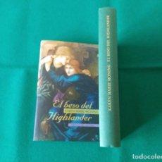 Libros de segunda mano: EL BESO DEL HIGHLANDER - KAREN MARIE MONING - CIRCULO DE LECTORES - 2005. Lote 222749556