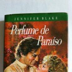 """Libros de segunda mano: LIBRO ."""" PERFUME DE PARAISO """" DE JENNIFER BLAKE.-1991.. Lote 224298746"""