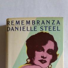 """Libros de segunda mano: LIBRO. """" REMEMBRANZA """" DE DANIELLE STEEL .EDICIONES MARTINEZ ROCA-1983.. Lote 224300842"""