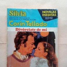 Libros de segunda mano: CORIN TELLADO-DIVORCIATE DE MI.. Lote 224949017