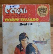 Livres d'occasion: 44602 - NOVELA ROMANTICA - CORIN TELLADO - COLECCION GRANDES EXITOS - BEATRIZ - Nº 590. Lote 225224101