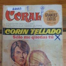 Livres d'occasion: 44603 - NOVELA ROMANTICA - CORIN TELLADO - COLECCION GRANDES EXITOS - SOLO ME QUEDAS TU - Nº 446. Lote 225224116