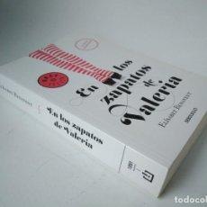 Libros de segunda mano: ELÍSABET BENAVENT. EN LOS ZAPATOS DE VALERIA. Lote 227776470