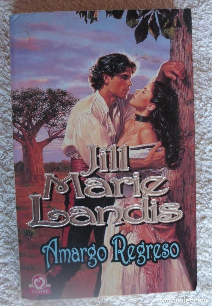 AMARGO REGRESO DE JILL MARIE LANDIS CISNE 10/1 (Libros de Segunda Mano (posteriores a 1936) - Literatura - Narrativa - Novela Romántica)