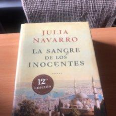 Libros de segunda mano: LA SANGRE DE LOS INOCENTES. JULIA NAVARRO. Lote 227821960